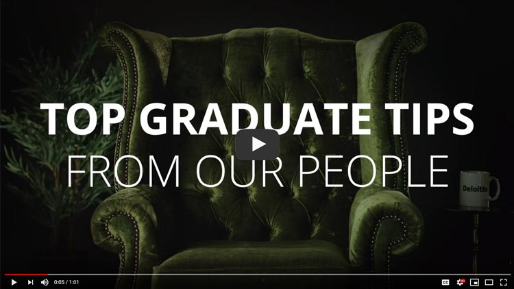 video advice from deloitte graduates